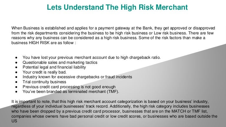 Lets understand the high risk merchant