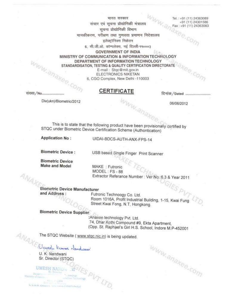 Anaxee receives uidai stqc provisional certificate for futronic fs8 altavistaventures Gallery