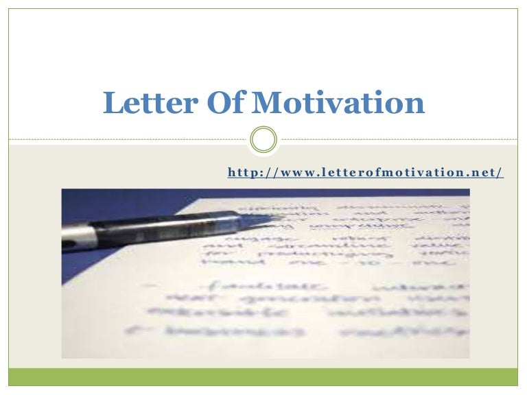 letter of motivation 2 essay Essay 2, rough draft w/ cover letter guide to one writing tool/technique you may pick up your portfolio on monday, may 14 from 12-3pm at my office (rabb 251) please email me if you cannot make it during this time.