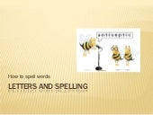 Letters and spelling