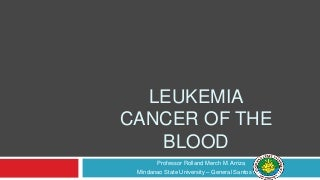 Leukemia - Causes, Symptoms, Types, Diagnosis, and Treatment