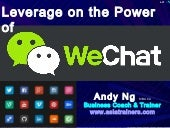 Leverage on power of WeChat