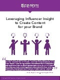Case Study: Leveraging Influencer Insight to Create Content for your Brand