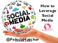 Levering Social Media while Keeping your Sanity!