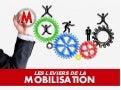 Les leviers de la mobilisation
