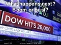 Lewis Larsen - Dow-Jones Industrial Average reaches 26000 - what happens next - boom or bust - Jan 17 2018