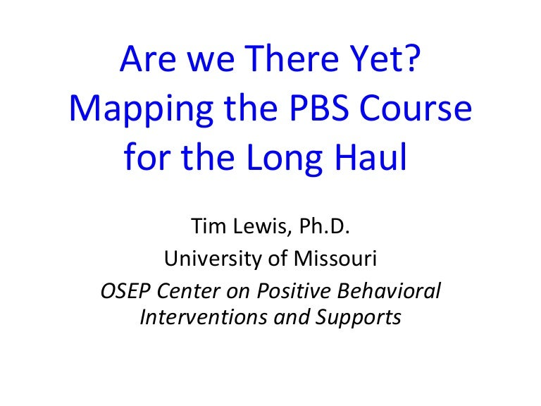 MO SW PBS Summer Institute 2009 Keynote By Dr Tim Lewis