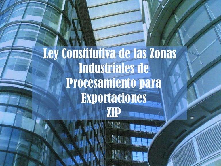Zonas Libres y Zonas Industriales de Procesamiento 02b9642242d
