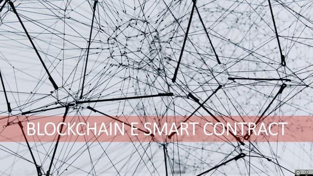 Blockchain e smart contract (Lorenzo Piatti, feb.2021)