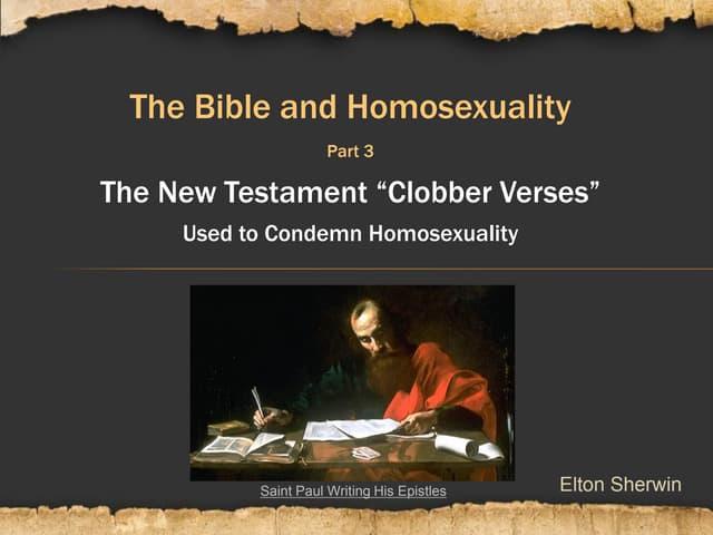 LGBTQ in Scripture Part 3: New Testament Clobber Verses