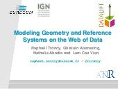 Modeling Geometry and Reference Systems on the Web of Data - LGD 2014