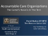 Accountable Care Organizations - The Camel's Nose Is In the Tent