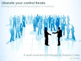 Liberate your control freaks