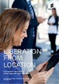 Ericsson ConsumerLab: Liberation from location