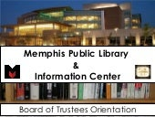 Overview of Memphis Public Library & Information Center