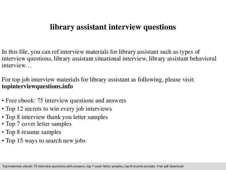 library assistant interview questions - Library Assistant Resume