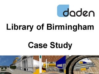 Library of Birmingham Case Study Presentation
