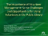 Importance of Volunteer Management:Challenges and Opportunities for Using Volunteers in the Public Library