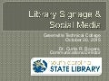 Library Signage and Social Media Presentation