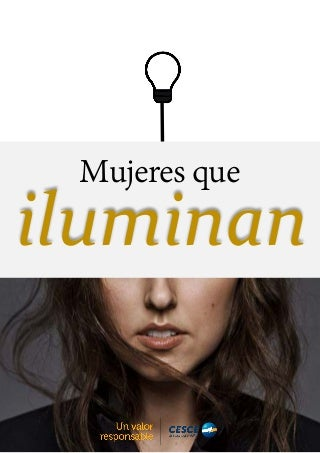 Mujeres que iluminan - CESCE