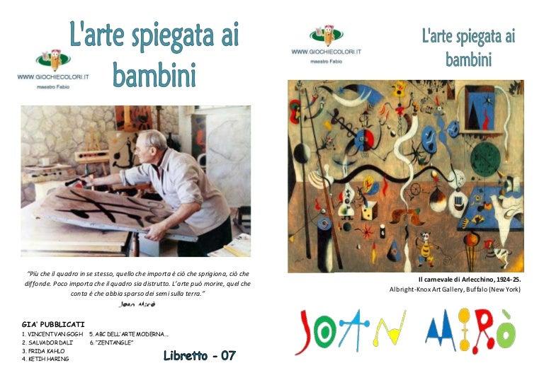 Joan Mirò Spiegato Ai Bambini Libretto Di 20 Pagine Per I Bambini