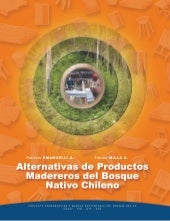 Productos Madereros Bosques Nativos - Chile - Sud-Austral