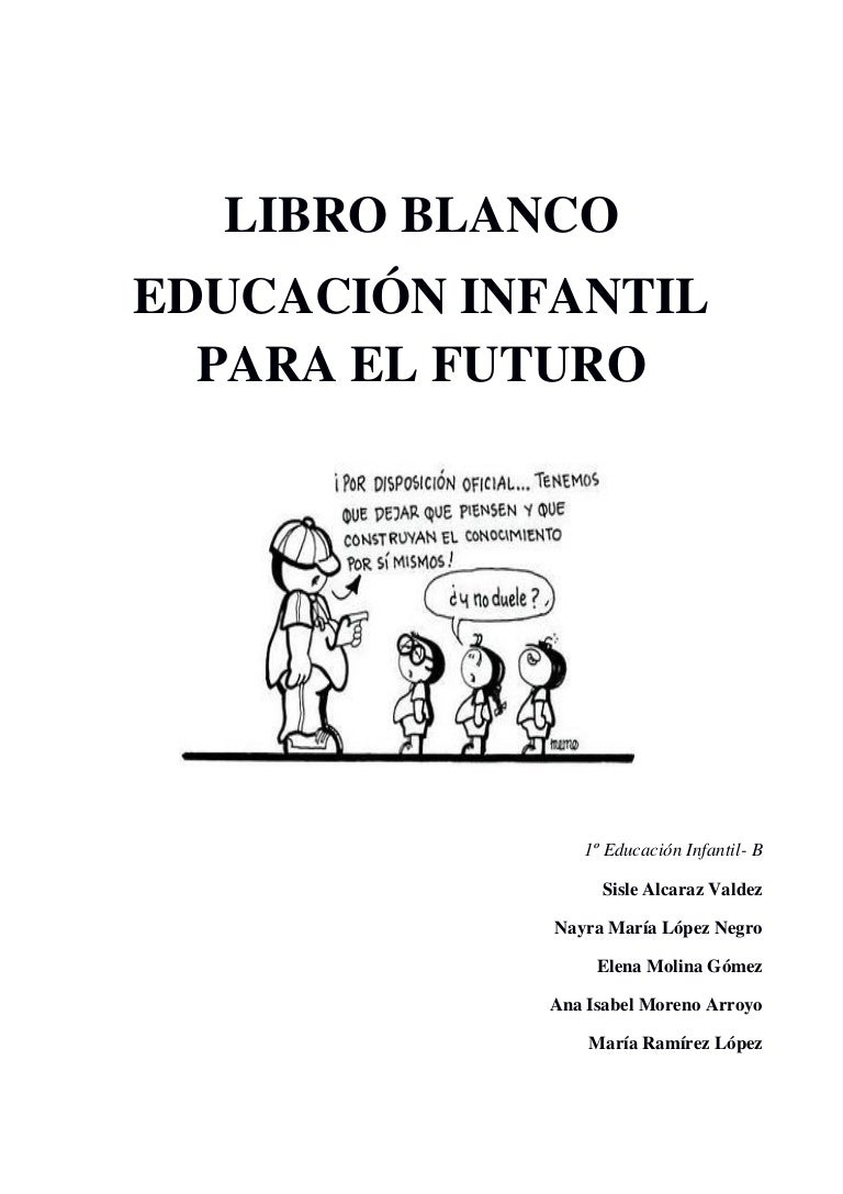Libro Blanco sobre la Educación Ideal