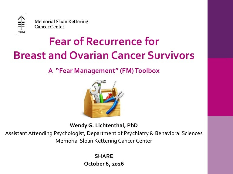 Fear Of Recurrence For Breast And Ovarian Cancer Survivors