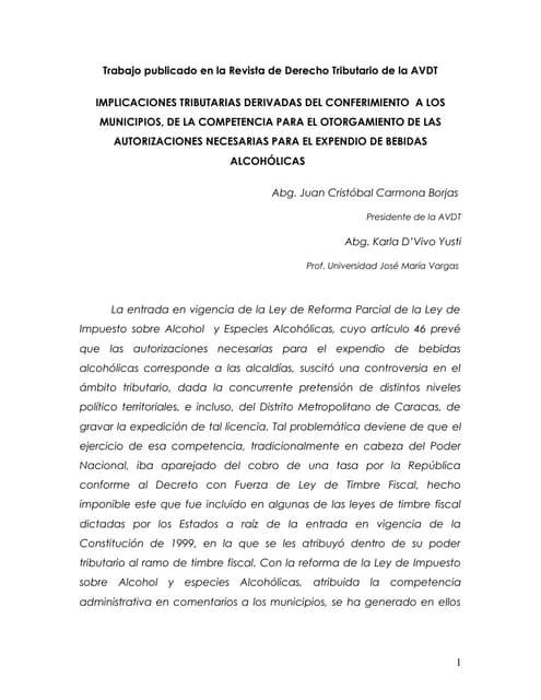 Implicaciones tributarias derivadas del conferimiento a los municipios, de la competencia para el otorgamiento de las autorizaciones necesarias para el expendio de bebidas alcohólicas