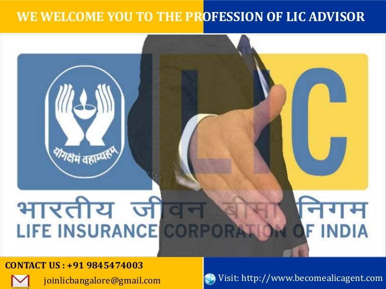 Want to become a lic agent bangalore call91 9845474003 colourmoves