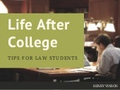 Preparing for Life After College: Advice for Law Students