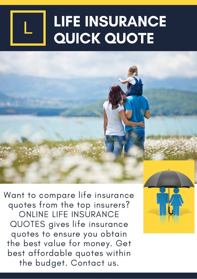 Compare Life Insurance Quotes Life Insurance Quick Quote