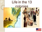 Life in the 13 colonies