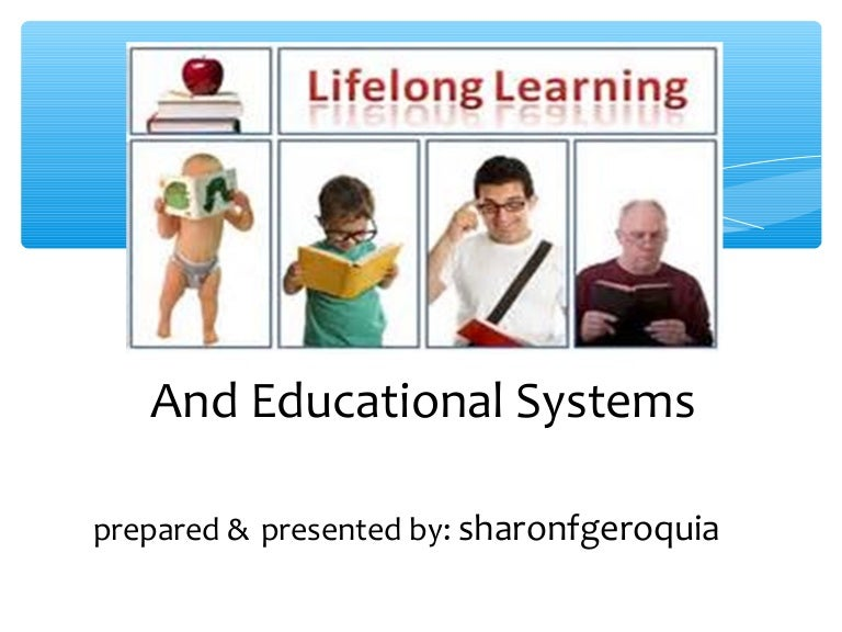 Lifelong Learning And Educational Systems