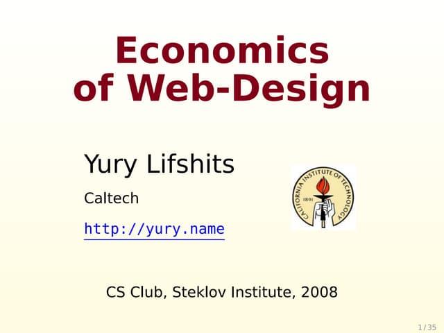 """Economics of Web Design"" by Yury Lifshits"