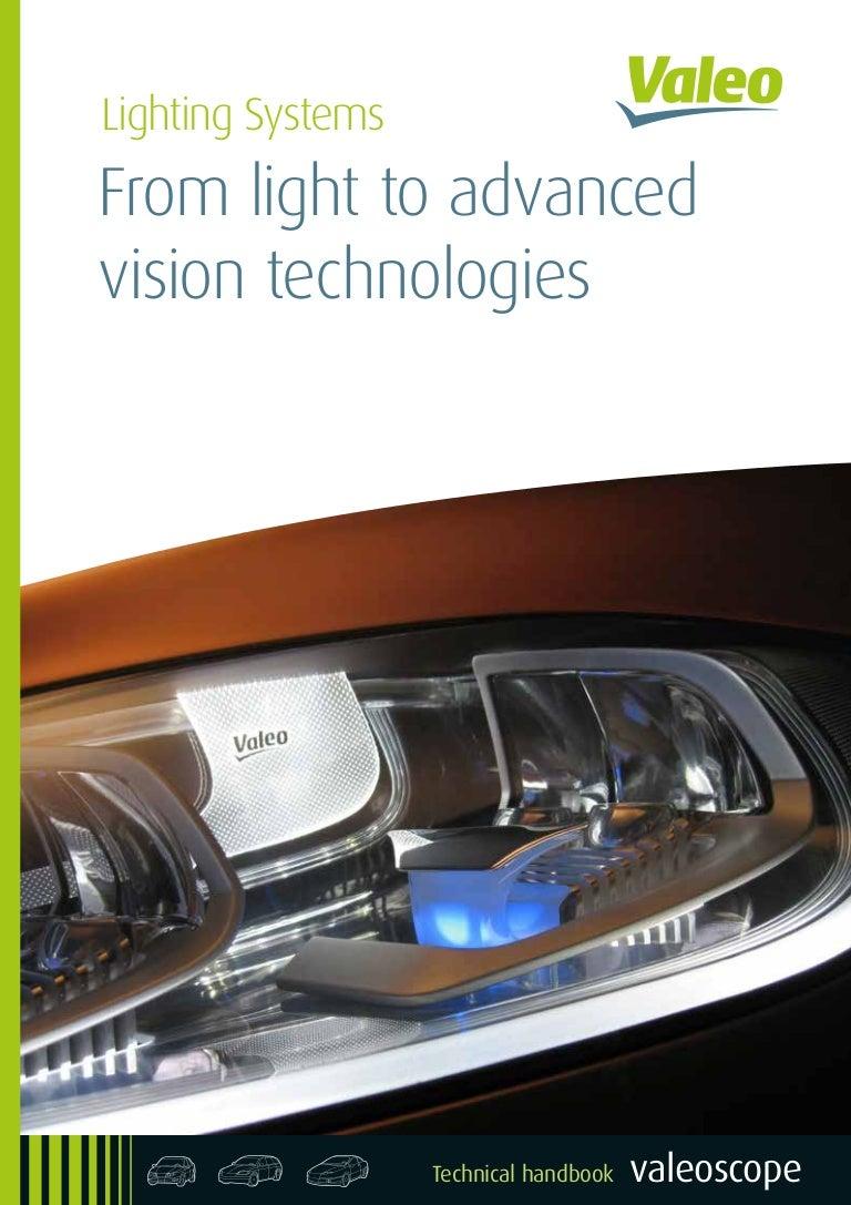 Valeo Lighting Systems From Light To Advanced Vision Technologies Val Vauxhall Corsa Engine Diagram Autos Weblog
