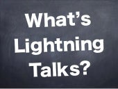 What's Lightning Talks (松山版)