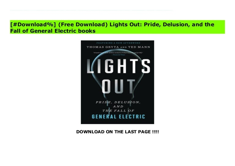 lights out pride delusion and the fall of general electric 210930093521 thumbnail 4