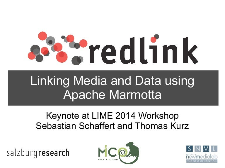 Linking Media And Data Using Apache Marmotta Lime Workshop Keynote