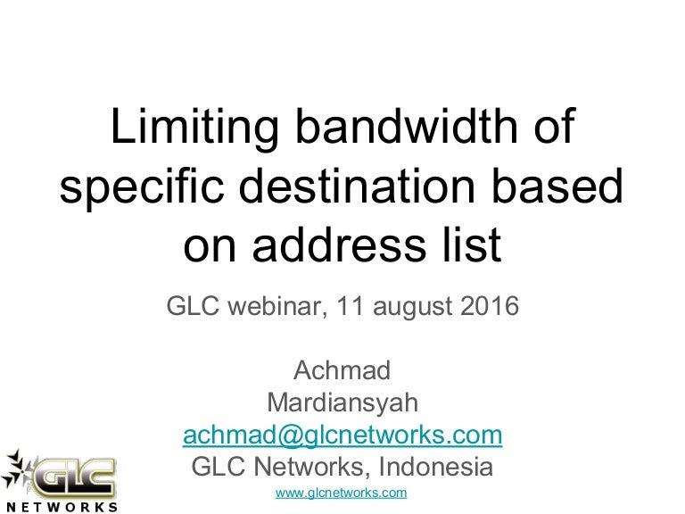 Limitingbandwidthofspecificdestinationbasedonaddresslist-160814045658-Thumbnail-4.Jpg?Cb=1471157776