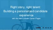 LinkedIn Customer Webcast: Building a personalised candidate experience
