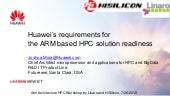 Huawei's requirements for the ARM based HPC solution readiness - Joshua Mora
