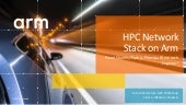 HPC network stack on ARM - Linaro HPC Workshop 2018