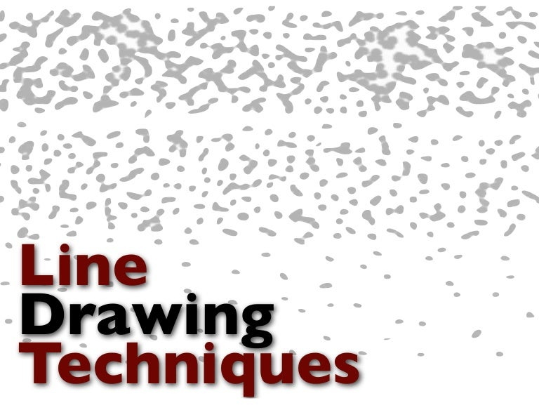 Line Drawing Name : Line drawing techniques