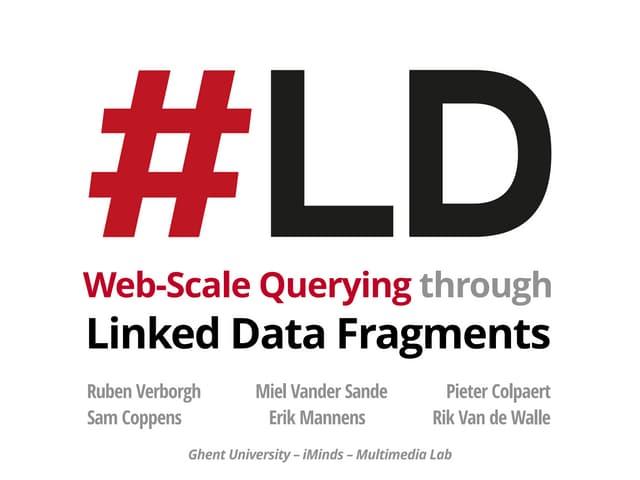Linked Data Fragments