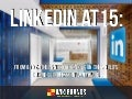LinkedIn at 15: From A to Z, the 26 Need-to-Knows on the World's Business Professional Network