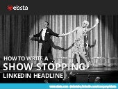 How to write a show stopping LinkedIn headline
