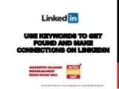 Use Keywords to Get Found and Make Connections on LinkedIn