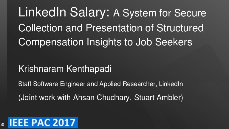 Linkedin Salary A System For Secure Collection And Presentation Of S