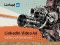 LinkedIn Video Ad Gallery of Greatness